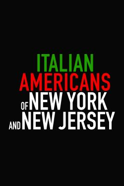 Italian Americans of New York and New Jersey